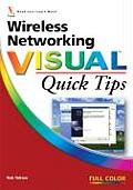 Wireless Networking Visual Quick Tips (Visual Read Less, Learn More)