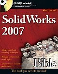 Solidworks 2007 Bible (Bible)