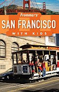 Frommers San Francisco With Kids 3rd Edition