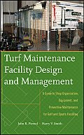 Turf Equipment Management & Maintenance A Guide To Shop Set Up Equipment Selection Preventive Maintenance & Safety