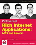 Professional Rich Internet Applications: Ajax and Beyond