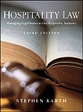 Hospitalty Law: Managing Legal Issues in the Hospitality Industry