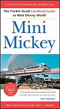 Mini Mickey: Pocket-Sized Unofficial Guide to Walt Disney World #190: Mini Mickey: The Pocket-Sized Unofficial Guide to Walt Disney World