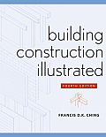 Building Construction Illustrated (4TH 08 Edition) Cover
