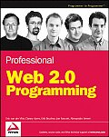 Professional Web 2.0 Programming (Wrox Professional Guides)