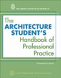 Architecture Student's Handbook of Professional Practice - With CD (14TH 09 Edition)
