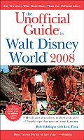 The Unofficial Guide to Walt Disney World 2008 (Unofficial Guide to Walt Disney World)