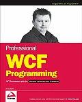 Professional WCF Programming .Net Development with the Windows Communication Foundation