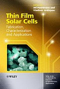 Thin Film Solar Cells: Fabrication, Characterization and Applications (Wiley Series in Materials for Electronic & Optoelectronic Ap)