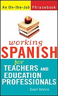 Working Spanish for Teachers & Education Professionals
