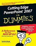 Cutting Edge PowerPoint 2007 for Dummies (For Dummies)