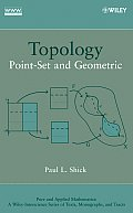 Pure and Applied Mathematics: A Wiley-Interscience Series of #83: Topology: Point-Set and Geometric Cover