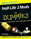 Half Life 2 Mods for Dummies (For Dummies)