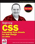 Beginning CSS: Cascading Style Sheets for Web Design (Wrox Beginning Guides) Cover