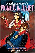 Shakespeares Romeo & Juliet The Manga Edition