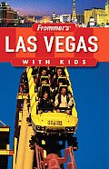 Frommers Las Vegas With Kids 3rd Edition