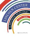 Lincoln Center: A Promise Realized, 1979-2006