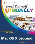Teach Yourself Visually Mac OS X Leopard (Teach Yourself Visually)