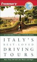 Frommer's Italy's Best-Loved Driving Tours (Frommer's Italy's Best-Loved Driving Tours)