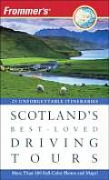 Frommer's Scotland's Best-Loved Driving Tours (Frommer's Scotland's Best-Loved Driving Tours)