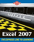 Excel 2007: the L Line, the Express Line To Learning (07 Edition)