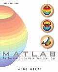 Matlab: Introduction With Applications (3RD 08 - Old Edition)