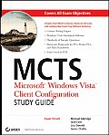 McTs: Microsoft Windows Vista Client Configuration: Exam 70-620 with CDROM
