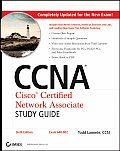 CCNA: Cisco Certified Network Associate Study Guide with CDROM : Exam 640-802