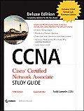 CCNA: Cisco Certified Network Associate Study Guide: Exam 640-802 with CDROM