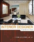 Becoming an Interior Designer: A Guide to Careers in Design (Becoming an Interior Designer: A Guide to Careers in Design)