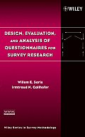 Wiley Series in Survey Methodology #548: Design, Evaluation, and Analysis of Questionnaires for Survey Research