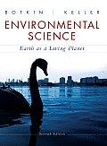 Environmental Science : Earth As a Living Planet (7TH 10 - Old Edition)