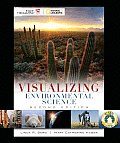 Visualizing Environmental Science (2ND 09 - Old Edition)