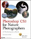 Photoshop CS3 for Nature Photographers: A Workshop in a Book with CDROM (Tim Grey Guides) Cover
