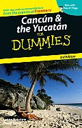 Cancun & the Yucatan for Dummies (For Dummies Travel: Cancun & the Yucatan)