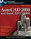 AutoCAD 2008 and AutoCAD LT 2008 Bible with DVD (Bible)