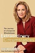 Extraordinary Circumstances The Journey of a Corporate Whistleblower