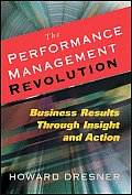 Performance Management Revolution Business Results Through Insight & Action
