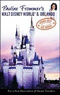 Pauline Frommer's Walt Disney World & Orlando (Pauline Frommer's Walt Disney World & Orlando)