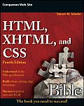HTML XHTML & CSS Bible 4th Edition