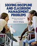 Solve Discipline and Classroom Management (7TH 09 Edition)