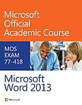 Exam 77 418 Microsoft Word 2013