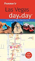 Frommers Las Vegas Day by Day With Foldout Map