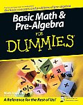 Basic Math & Pre Algebra for Dummies 1st Edition