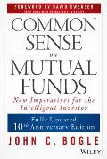Common Sense on Mutual Funds (Rev 10 Edition)