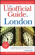 The Unofficial Guide to London (Unofficial Guide to London)