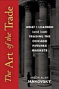 The Art of the Trade: What I...