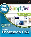 Adobe Photoshop CS3 Top 100 Simplified Tips & Tricks