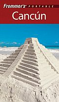 Frommers Portable Cancun 4th Edition