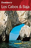 Frommers Los Cabos & Baja 2nd Edition